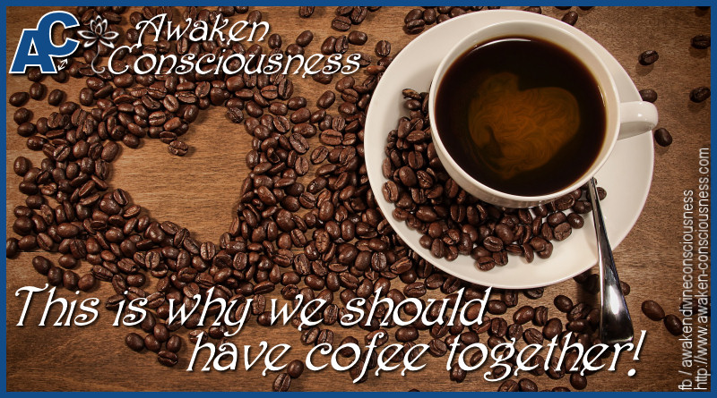 This is why we should have coffee together!