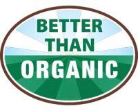 better than organic
