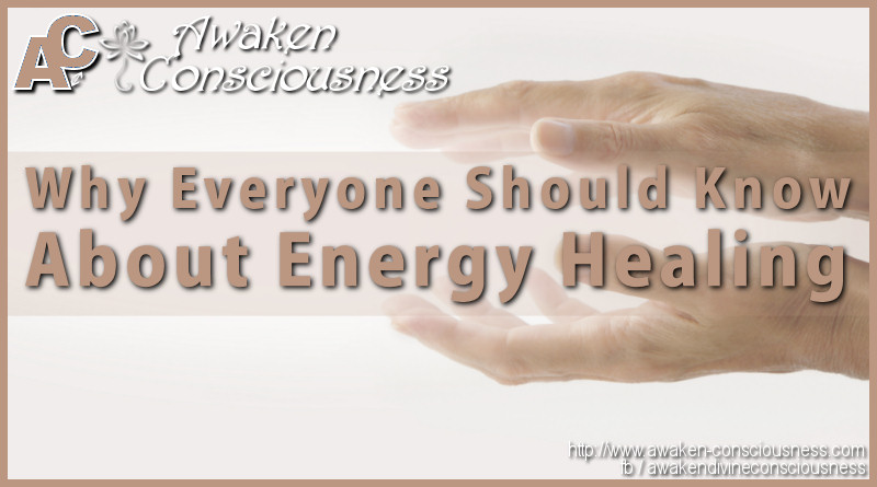 Why Everyone Should Know About Energy Healing
