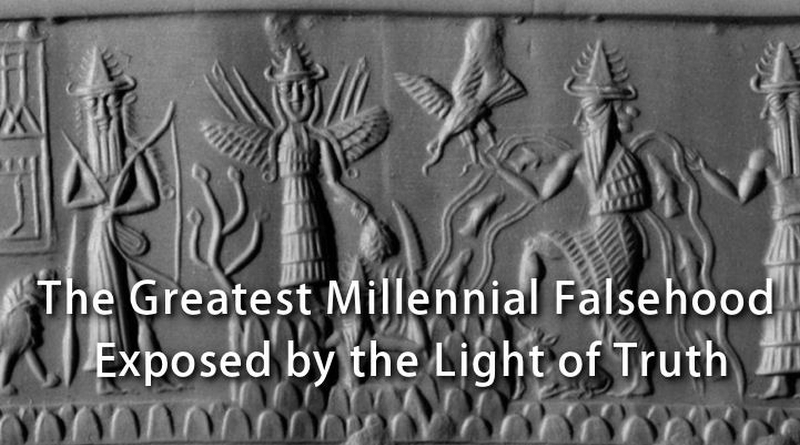 The Greatest Millennial Falsehood Exposed by the Light of Truth