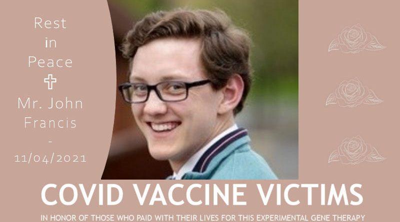 Covid Vaccine Victims – John Francis